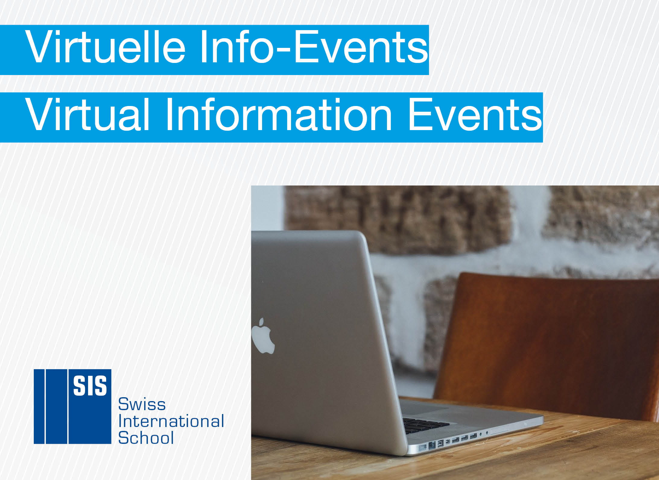 Virtual Information Events at SIS Schools